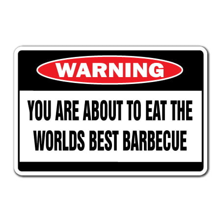 WORLDS BEST BARBECUE Warning Decal bbq smoker grill ribs hamburgers hot (Best Home Smoker Reviews)
