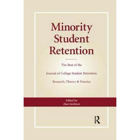 Minority Student Retention : The Best of the