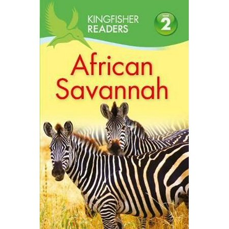 Kingfisher Readers: African Savannah (Level 2: Beginning to Read Alone) (Savannah Two Metal)