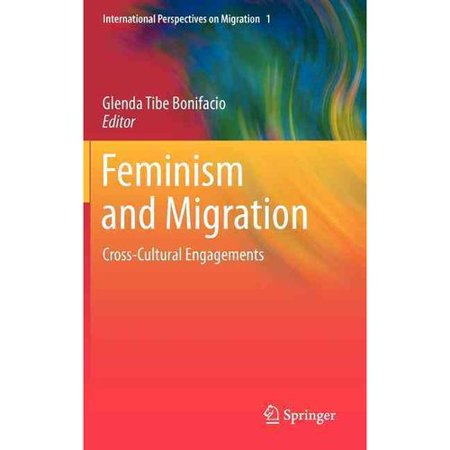 Feminism and Migration: Cross-Cultural Engagements