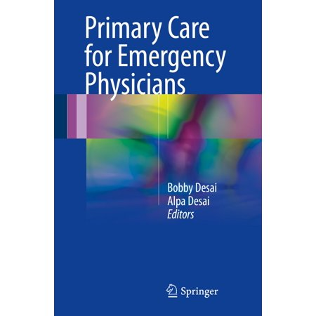 Primary Care for Emergency Physicians - eBook (Best Primary Care Physician)