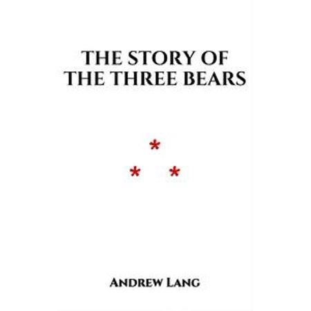The Story of the Three Bears - eBook for $<!---->