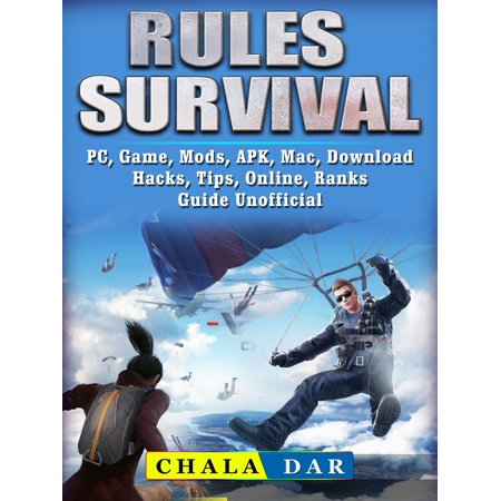 Rules of Survival, PC, Game, Mods, APK, Mac, Download, Hacks, Tips, Online, Ranks Guide Unofficial -