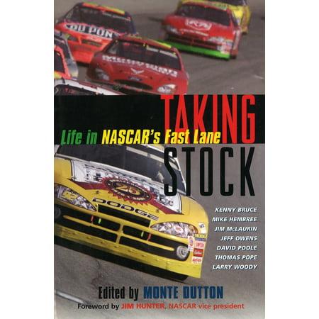 Stock Life (Taking Stock : Life in NASCAR's Fast Lane )