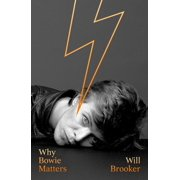 Why Music Matters: Why Bowie Matters (Hardcover)