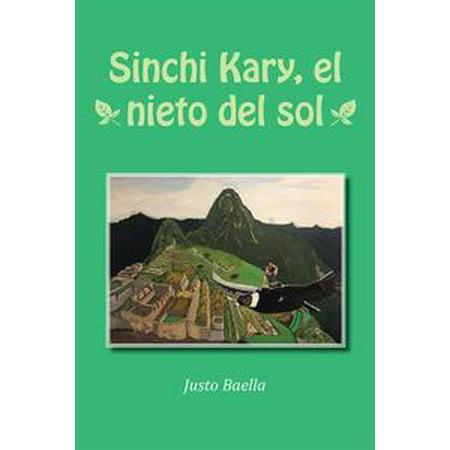 Sinchi Kary, El Nieto Del Sol - eBook