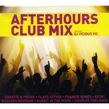 DJ Vicious Vic - Afterhours Club Mix [CD] (Best Club Dj Mixes)