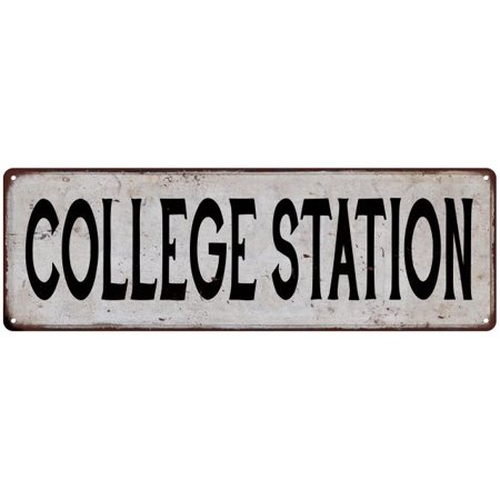 COLLEGE STATION Vintage Look Rustic Metal 6x18 Sign City State 106180041386 (Party City College Station)