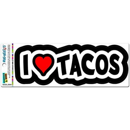 I Love Heart Tacos Automotive Car Refrigerator Locker Vinyl Magnet Mag Float 30 Magnet