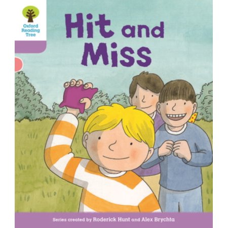 Oxford Reading Tree Biff, Chip and Kipper Stories Decode and Develop : Level 1+: Hit and Miss