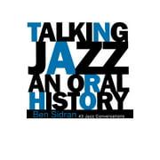 Talking Jazz : An Oral History