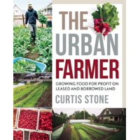 The Urban Farmer (Paperback)