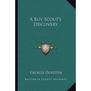 A Boy Scout's Discovery