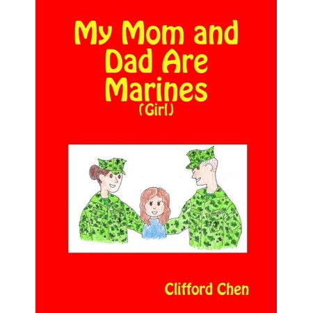 My Mom and Dad Are Marines - (Girl) - eBook