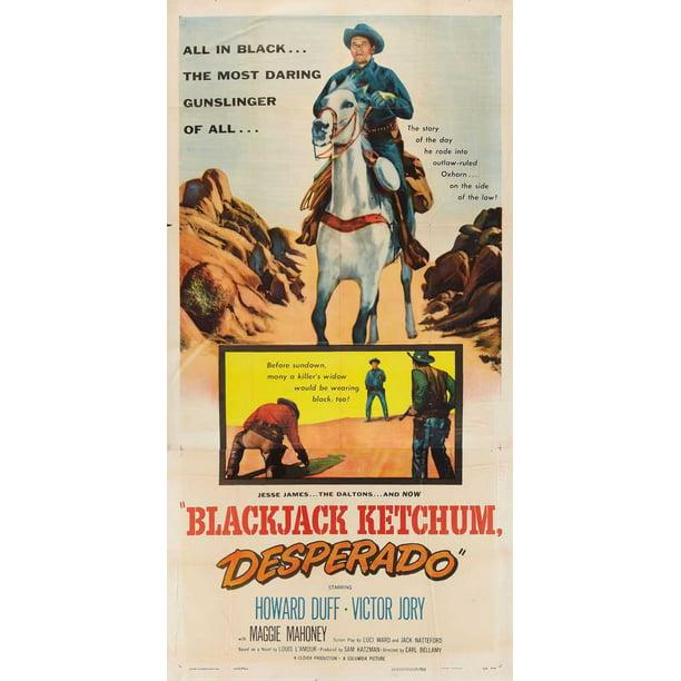 Blackjack Ketchum Desperado Movie Poster Style A 20 X 40 1956 Walmart Com Walmart Com
