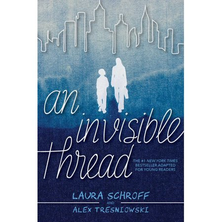 An Invisible Thread : A Young Readers' Edition Supporting Young Readers