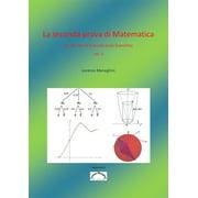 La seconda prova di Matematica per l'Esame di Stato del Liceo Scientifico (vol. 2) - eBook