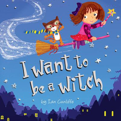 I Want to Be a Witch (Ian Currie Halloween)
