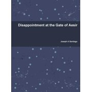 Disappointment at the Gate of Aesir