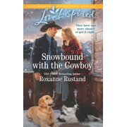 Rocky Mountain Ranch: Snowbound with the Cowboy (Paperback)