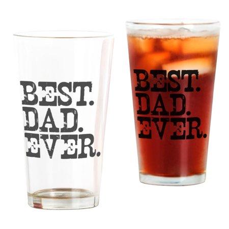 CafePress - Best Dad Ever - Pint Glass, Drinking Glass, 16 oz.