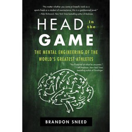Enginering Games (Head in the Game : The Mental Engineering of the World's Greatest)