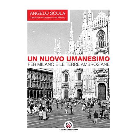 Un nuovo umanesimo per Milano e le terre ambrosiane - eBook