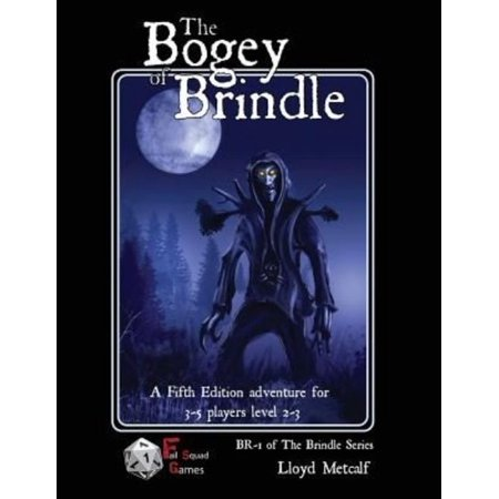 The Bogey of Brindle: An Adventure for 5e or Similar System of Fantasy Roleplaying Games