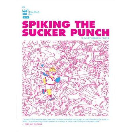 Spiking the Sucker Punch - eBook
