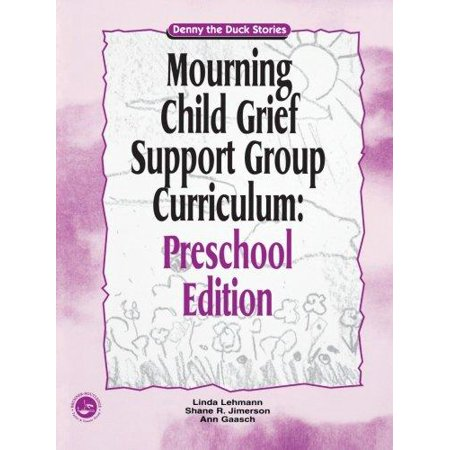 Mourning Child Grief Support Group Curriculum  Pre School Edition  Denny The Duck Stories