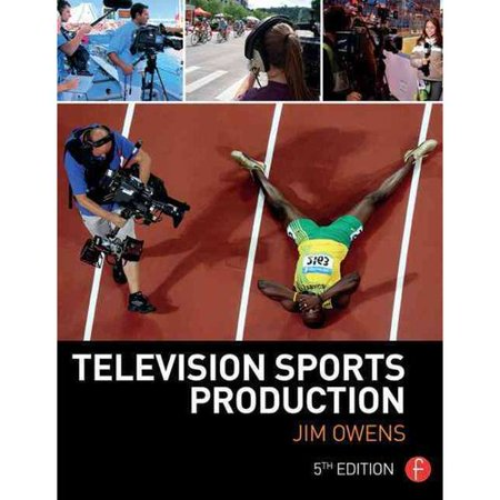 Television Sports Production TELEVISION SPORTS PRODUCTION