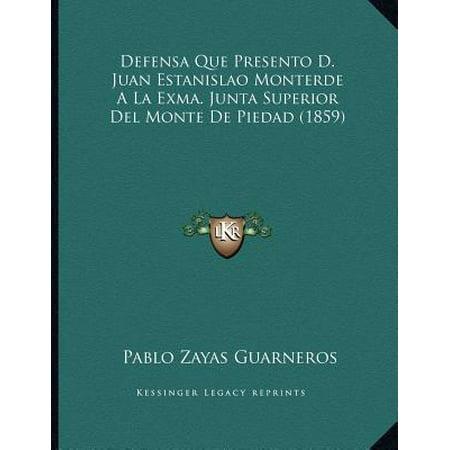 Defensa Que Presento D. Juan Estanislao Monterde a la Exma. Junta Superior del Monte de Piedad (1859) (La Piedad)