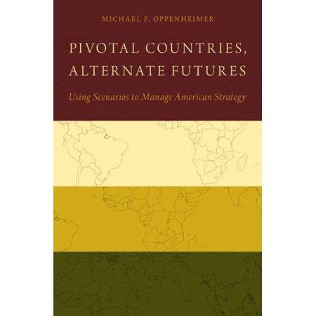 Pivotal Countries  Alternate Futures