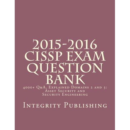 2015 2016 Cissp Exam Question Bank  4000  Q  Explained 2 Of 5
