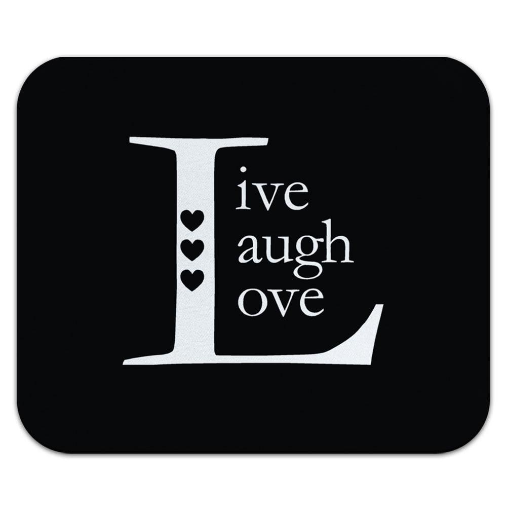 Live Laugh Love Black Mouse Pad