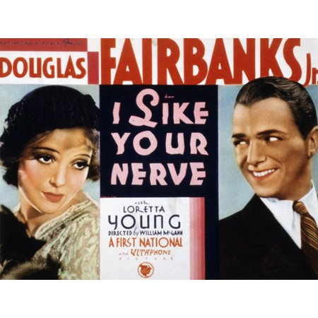 I Like Your Nerve Loretta Young Douglas Fairbanks Jr 1931 Movie Poster Masterprint