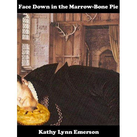 - Face Down in the Marrow-Bone Pie - eBook