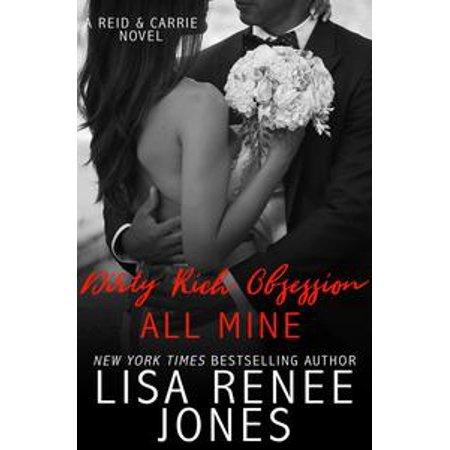 Dirty Rich Obsession: All Mine - eBook (Rich Mine Halloween)