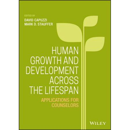Human Growth and Development Across the Lifespan : Applications for
