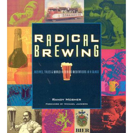 Radical Brewing : Recipes, Tales and World-Altering Meditations in a - Mimosa Recipe By The Glass