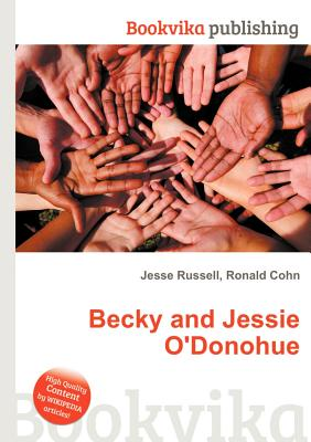 Becky and jessie o donohue precisely know