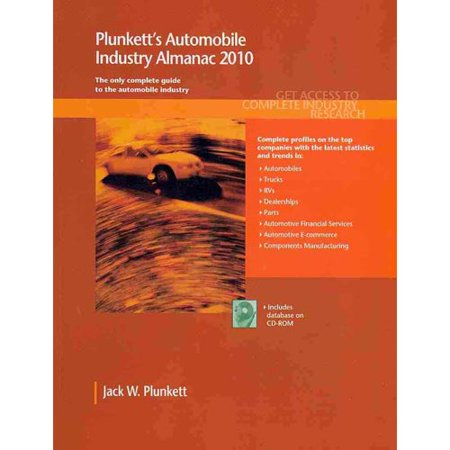 Plunketts Automobile Industry Almanac  The Only Comprehensive Guide To The Automobile Industry  With Cdrom