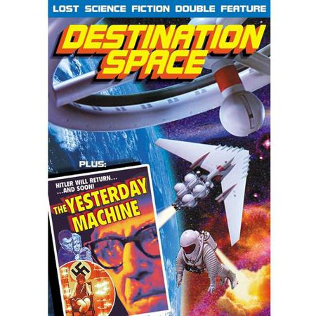 Lost Science Fiction Double Feature: Destination Space (1959) / The Yesterday Machine (1963)