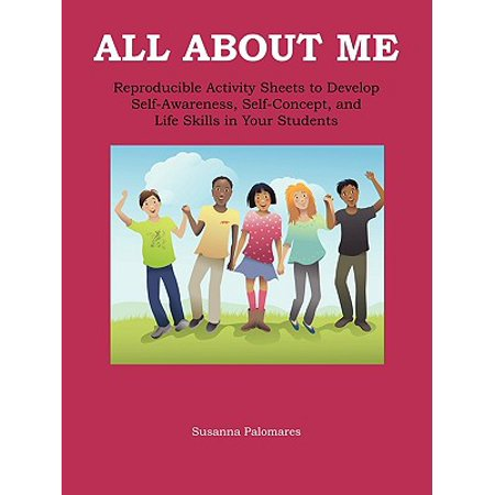 All about Me : Self-Awareness, Self-Concept, and Life Skills for