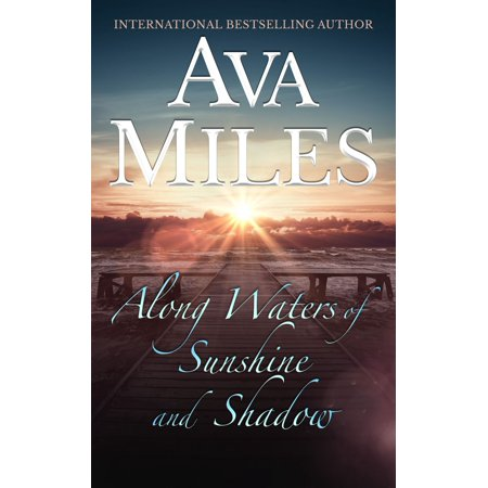Shine Water - Along Waters of Sunshine and Shadow - eBook