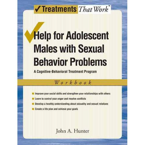 Help for Adolescent Males With Sexual Behavior Problems: A Cognitive-Behavioral Treatment Program