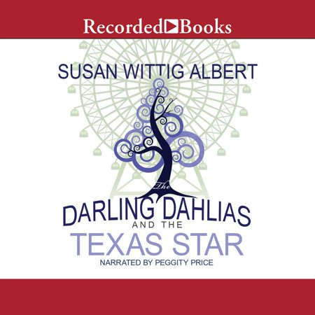 The Darling Dahlias and the Texas Star - Audiobook