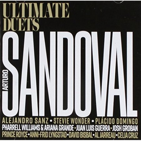 Arturo Sandoval - Ultimate Duets! (CD) - image 1 of 1