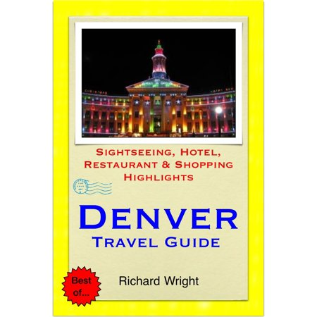 Denver, Colorado Travel Guide - Sightseeing, Hotel, Restaurant & Shopping Highlights (Illustrated) - eBook](Halloween Party Denver Colorado)