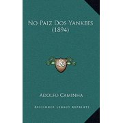 No Paiz DOS Yankees (1894)